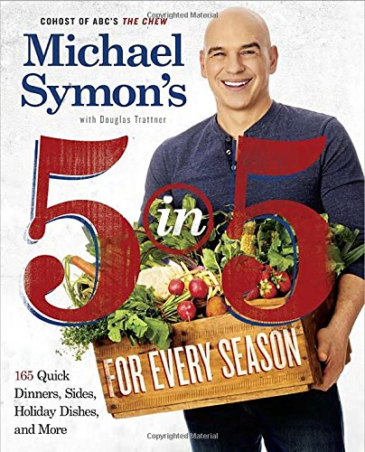 Michael Symon's 5 in 5 is a Perfect Taste of the Season